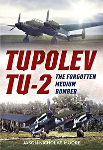 Boek: Tupolev Tu-2 : The Forgotten Medium Bomber