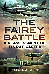 Boek: The Fairey Battle - A Reassessment of its RAF Career