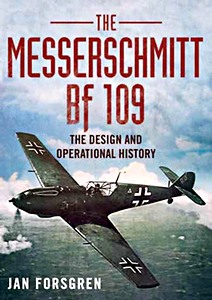 Boek: Messerschmitt BF 109 - The Design and Operational History