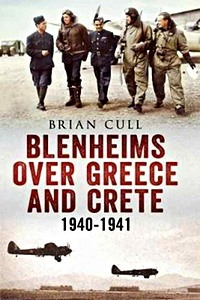 Boek: Blenheims Over Greece and Crete 1940-1941