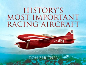 Boek: History's Most Important Racing Aircraft