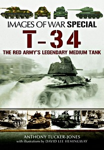 Boek: T-34 - The Red Army's Legendary Medium Tank (Images of War)