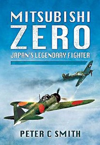 Boek: Mitsubishi Zero - Japan's Legendary Fighter