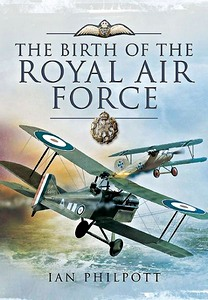 Boek : The Birth of the Royal Air Force