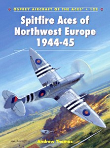 Boek: Spitfire Aces of Northwest Europe 1944-45 (Osprey)