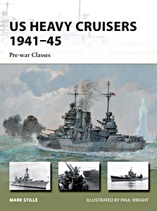Livre : US Heavy Cruisers 1941-45 - Pre-war Classes (Osprey)
