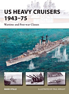 Livre : US Heavy Cruisers 1943-75 : Wartime and Post-war Classes (Osprey)