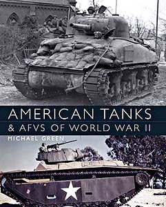 Boek: American Tanks & AFVs of World War II (hard cover)