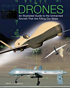 Boek : Drones : An Illustrated Guide to the Unmanned Aircraft That are Filling Our Skies