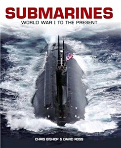Livre : Submarines : World War I to the Present