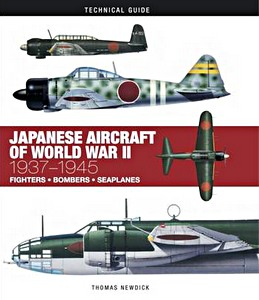 Boek: Japanese Aircraft of World War II : 1937-1945 - Fighters, Bombers, Seaplanes