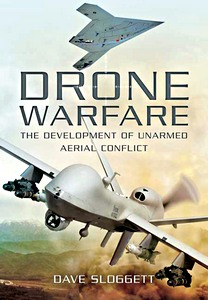 Boek : Drone Warfare - The Development of Unmanned Aerial Conflict
