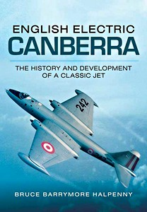Boek: English Electric Canberra - The History and Development of a Classic Jet