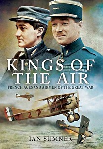 Boek: Kings of the Air : French Aces and Airmen of the Great War