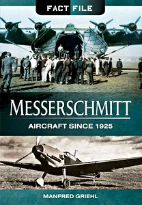 Boek: Messerschmitt Aircraft since 1925 (Fact File)