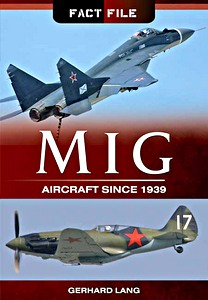 Boek: MiG Aircraft since 1939 (Fact File)