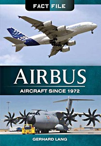 Boek: Airbus Aircraft since 1972 (Fact File)
