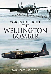 Boek: Voices in Flight - The Wellington Bomber