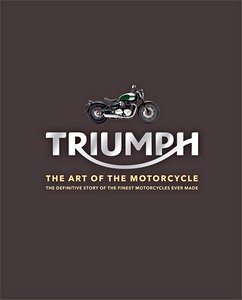Livre : Triumph : The Art of the Motorcycle