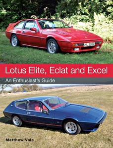Boek: Lotus Elite, Eclat and Excel : An Enthusiast's Guide