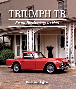 Livre : Triumph TR : From Beginning to End