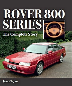 Boek: Rover 800 Series : The Complete Story