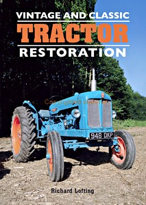 Boek: Vintage and Classic Tractor Restoration