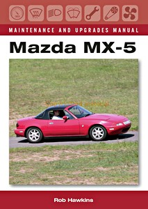Boek: Mazda MX-5 Maintenance and Upgrades Manual