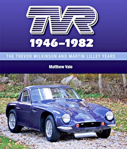 Boek: TVR 1946-1982 : The Trevor Wilkinson and Martin Lilley Years