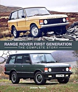 Livre : Range Rover First Generation : The Complete Story