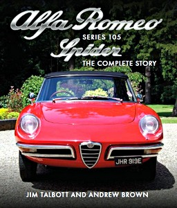 Livre : Alfa Romeo 105 Series Spider : The Complete Story