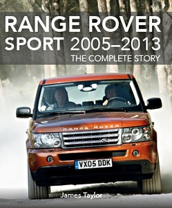 Livre : Range Rover Sport 2005-2013 : The Complete Story