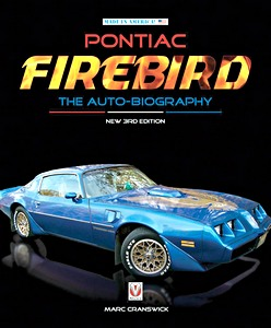 Boek: Pontiac Firebird - The Auto-Biography (3d Edition)