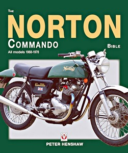 Livre : The Norton Commando Bible : All models 1968-1978