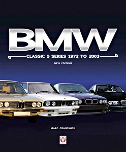 Boek: BMW Classic 5 Series 1972 to 2003