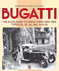 Boek: Bugatti - The 8-cylinder Touring Cars 1920-1934 - Types 28, 30, 38, 38a, 44 & 49