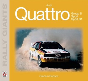 Boek: Audi Quattro - Group B, Sport, Sport S1 (Rally Giants)