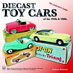 Boek : Diecast Toy Cars of the 1950s & 1960s - The Collector's Guide
