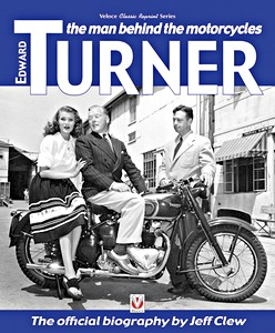 Livre : Edward Turner - The Man Behind the Motorcycles