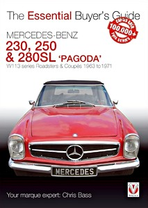 Boek: Mercedes Benz 230SL, 250SL & 280SL 'Pagoda' - W113 series Roadsters & Coupes (1963-1971) - The Essential Buyer's Guide