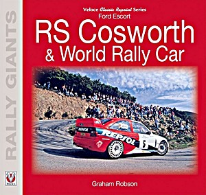 Boek: Ford Escort RS Cosworth & World Rally Car (Rally Giants)