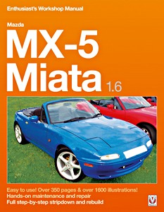 Boek: Mazda MX-5 Miata 1.6 (1989-1995) - Enthusiast's Workshop Manual