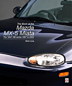 Boek: The Book of the Mazda MX-5 Miata : The 'Mk2' NB-series 1997 to 2004