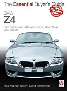 Boek: BMW Z4 - E85 Roadster and E86 Coupe, including M and Alpina (2003-2009) - The Essential Buyer's Guide