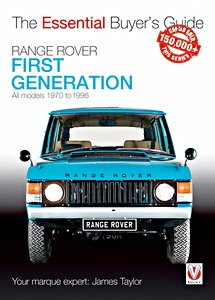 Livre : Range Rover First Generation - All models (1970-1996) - The Essential Buyer's Guide