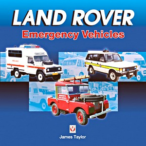 Livre : Land Rover Emergency Vehicles