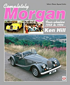Boek: Completely Morgan : Four-wheelers 1968-1994