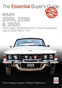 Boek: Rover 2000, 2200 & 3500 - All P6 models: 2000/2200 SC & TC, Three Thousand Five, 3500 & 3500S (1963 to 1976) - The Essential Buyer's Guide