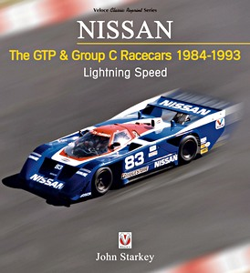 Boek: Nissan - The GTP & Group C Racecars 1984-1993 : Lightning Speed