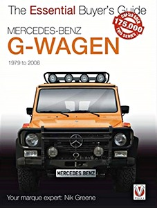 Livre : Mercedes-Benz G-Wagen (W460) - All models, including AMG specials (1979-2006) - The Essential Buyer's Guide